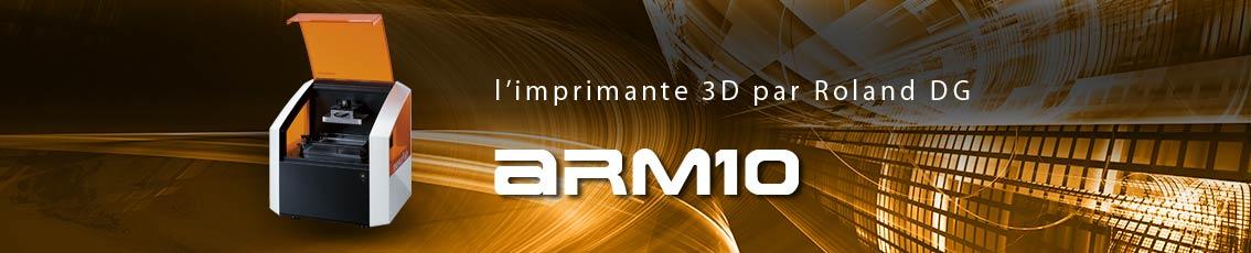 Kreos - IMPRIMANTE 3D ROLAND ARM10