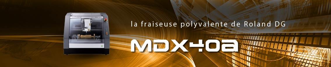 Kreos - Fraiseuse polyvalente MDX-40A